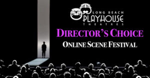 DIRECTOR'S CHOICE ONLINE SCENE FESTIVAL